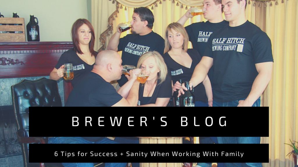6 Tips for Success and Sanity when Working with Family